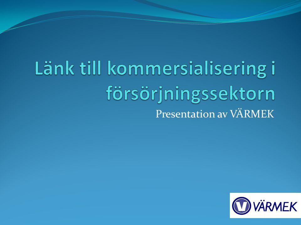 Presentation av VÄRMEK