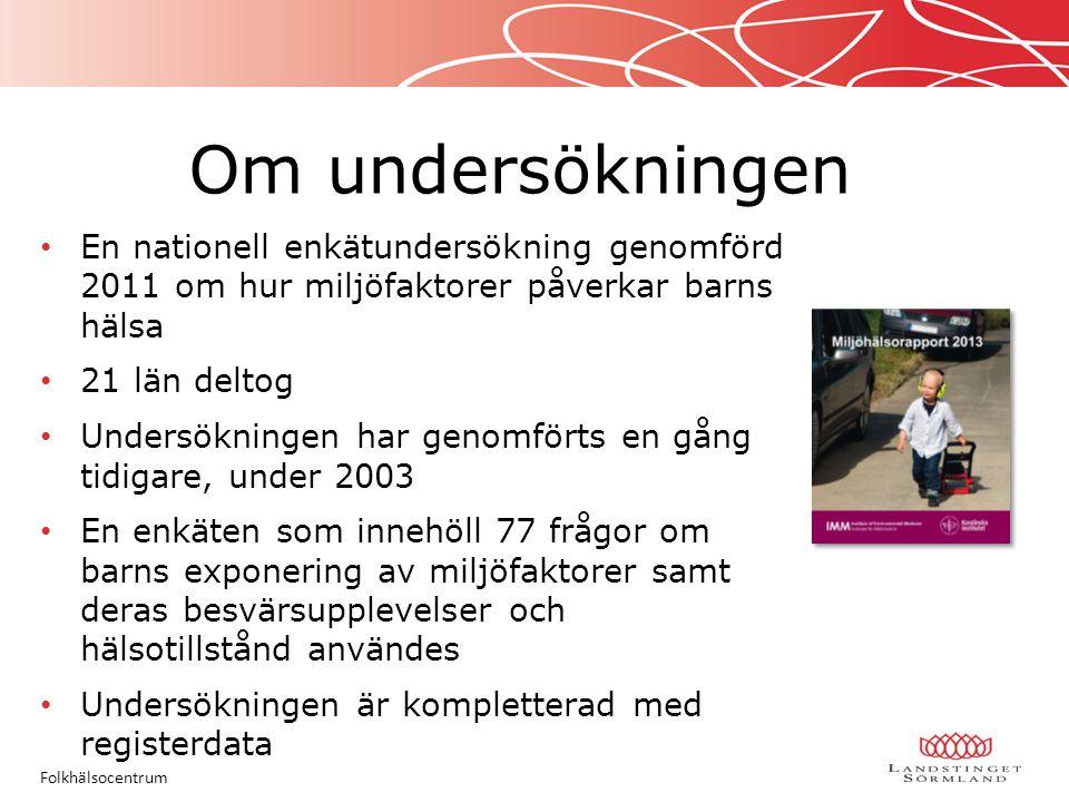 Målgrupp för att besvara enkäten: Vårdnadshavare till barn i åldrarna 8 månader, 4 år och 12 år Målgrupp för undersökningen: Barn i åldrarna 8 månader, 4 år och 12 år Målgrupper