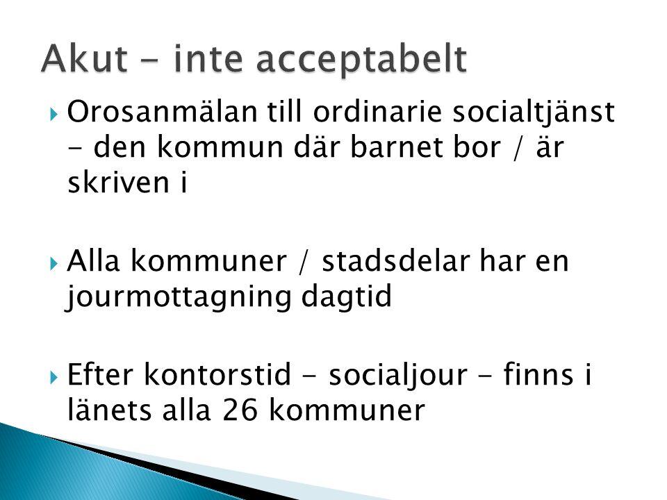 Orosanmälan till ordinarie socialtjänst - den kommun där barnet bor / är skriven i  Alla kommuner / stadsdelar har en jourmottagning dagtid  Efter