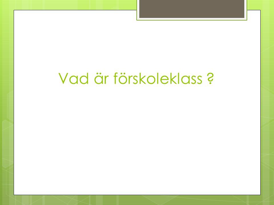 Övrigt Information Kalas / inbjudningar Fotografering Stenmo-OS APT Leksaker Märkning av kläder Väska till mellangården Närvarolistan Föräldraföreningsrepresentanter Uppföljningssamtal Klassföräldrar.