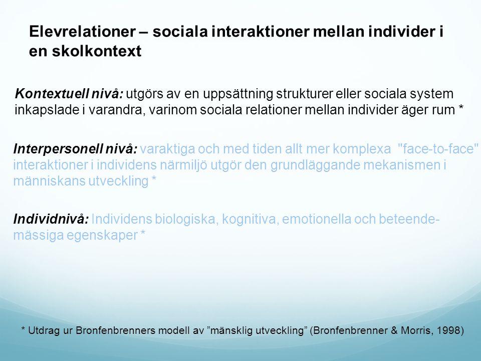 Interpersonell nivå: varaktiga och med tiden allt mer komplexa