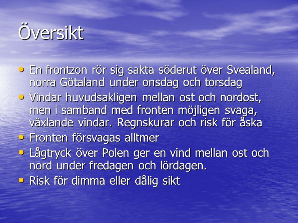 Översikt En frontzon rör sig sakta söderut över Svealand, norra Götaland under onsdag och torsdag En frontzon rör sig sakta söderut över Svealand, nor