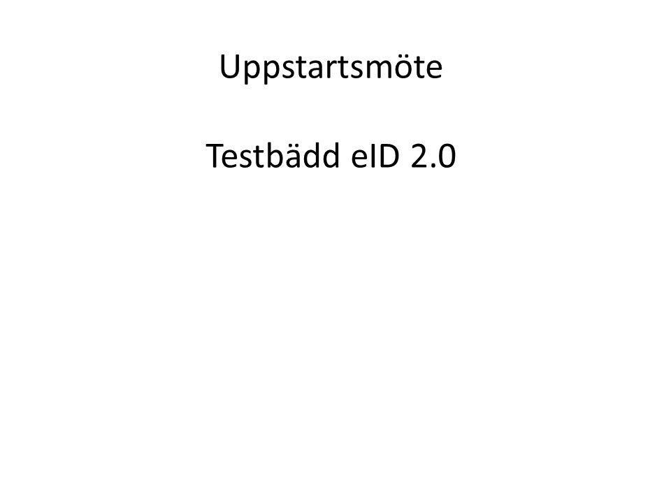 Uppstartsmöte Testbädd eID 2.0