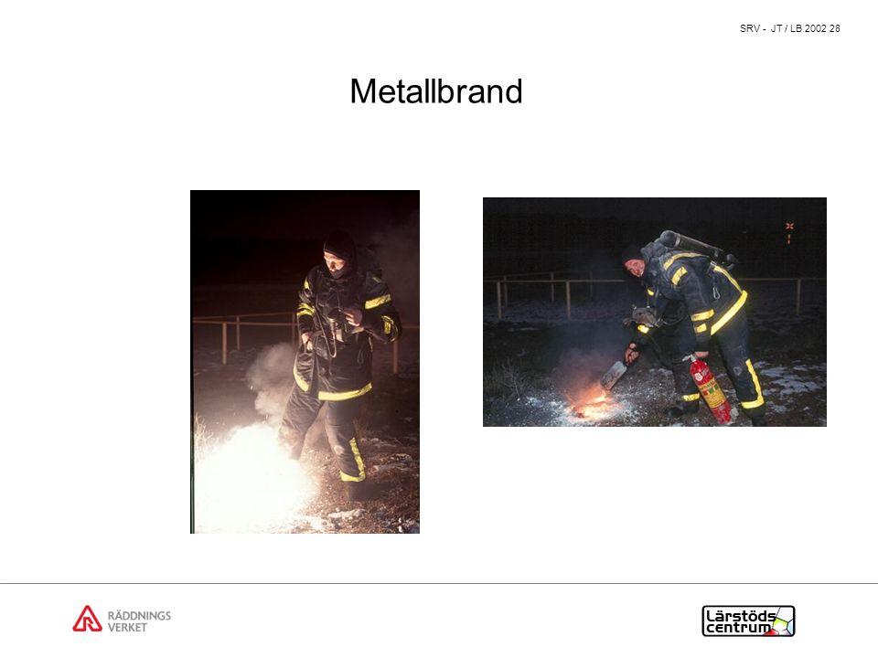 SRV - JT / LB 2002 28 Metallbrand