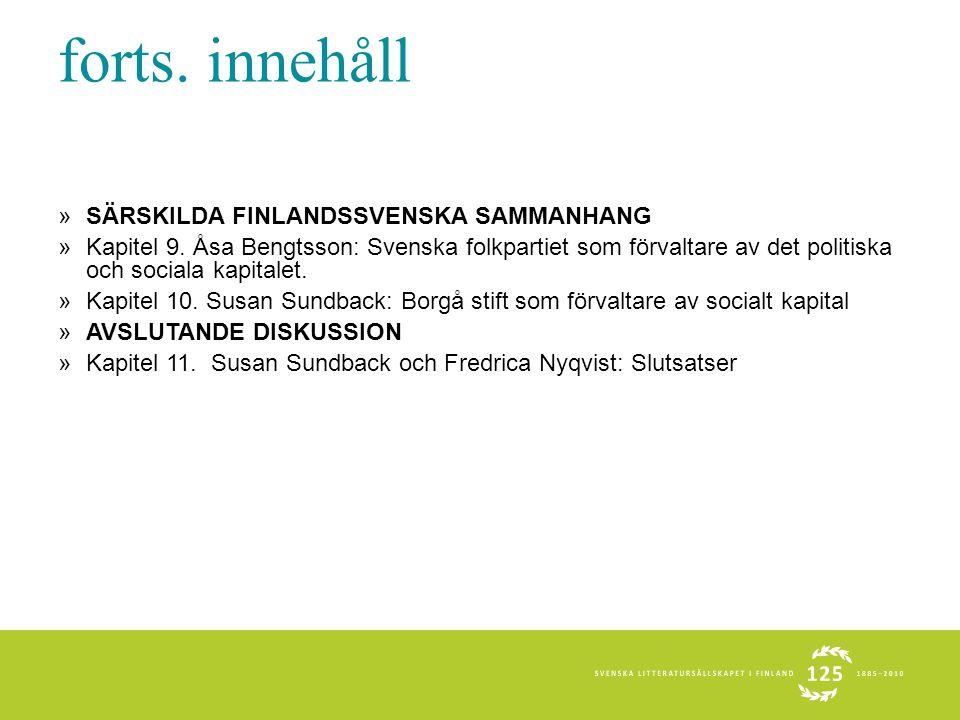 forts. innehåll »SÄRSKILDA FINLANDSSVENSKA SAMMANHANG »Kapitel 9.