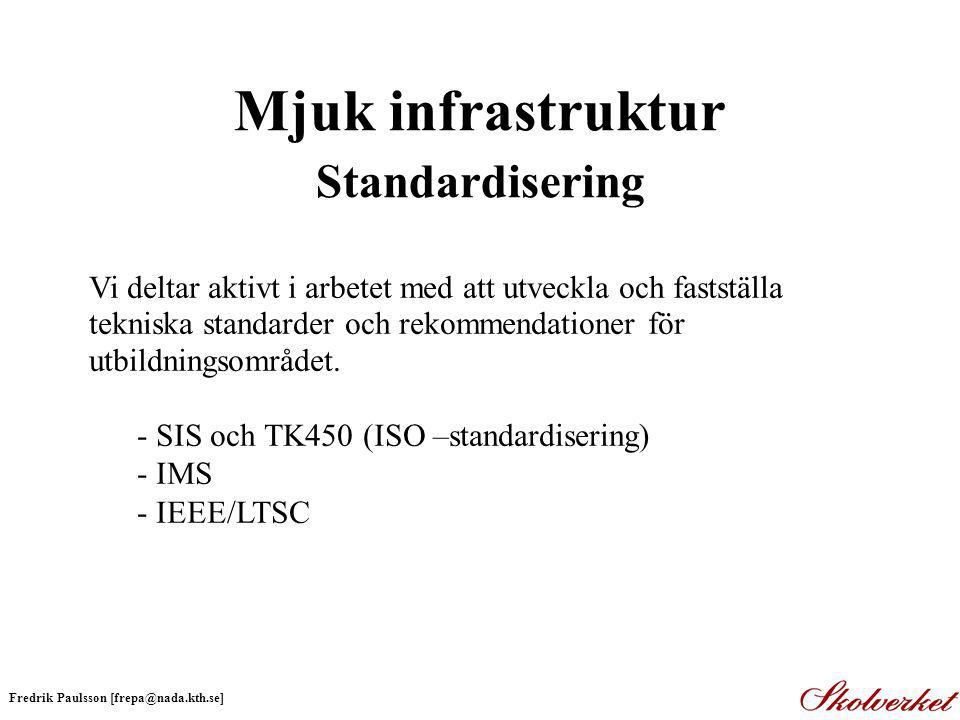 Grundläggande teknologistandarder för presentation, och struktur Ex.