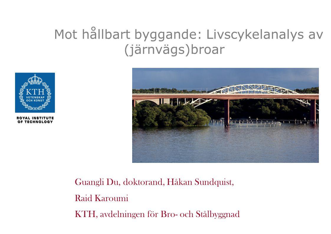 2 Division of Structural Engineering and Bridges En utmaning med hänsyn till vår miljö