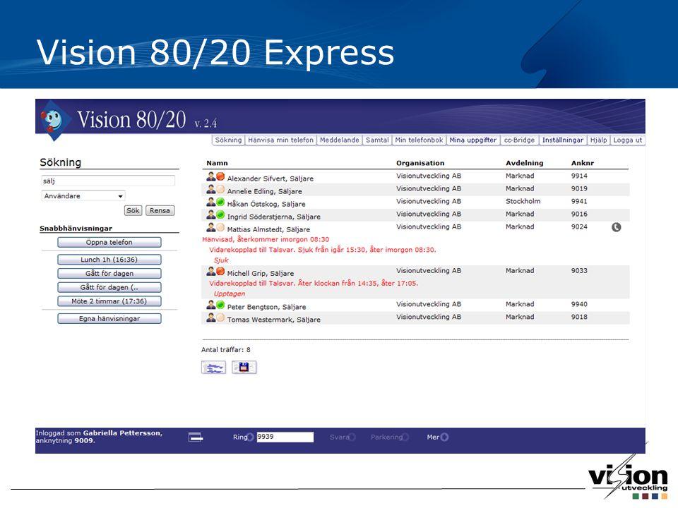 Webbgränssnitt Enkelt att söka kollegor, kunder och övriga kontakter Status för användare: hänvisningar, upptagen i telefon samt MS OCS-Status (option) Samtalshantering, click-2-call Lätt att hänvisa sig