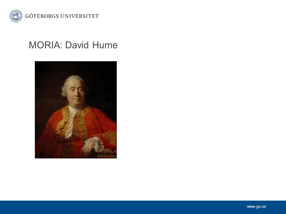 www.gu.se MORIA: David Hume