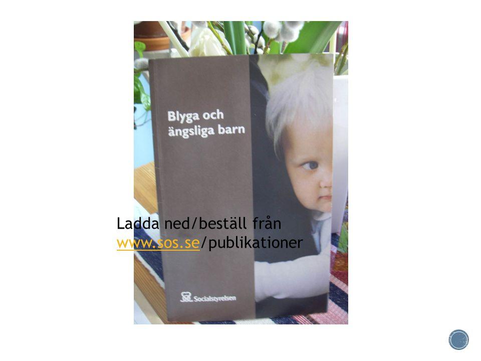 Ladda ned/beställ från www.sos.se/publikationer www.sos.se