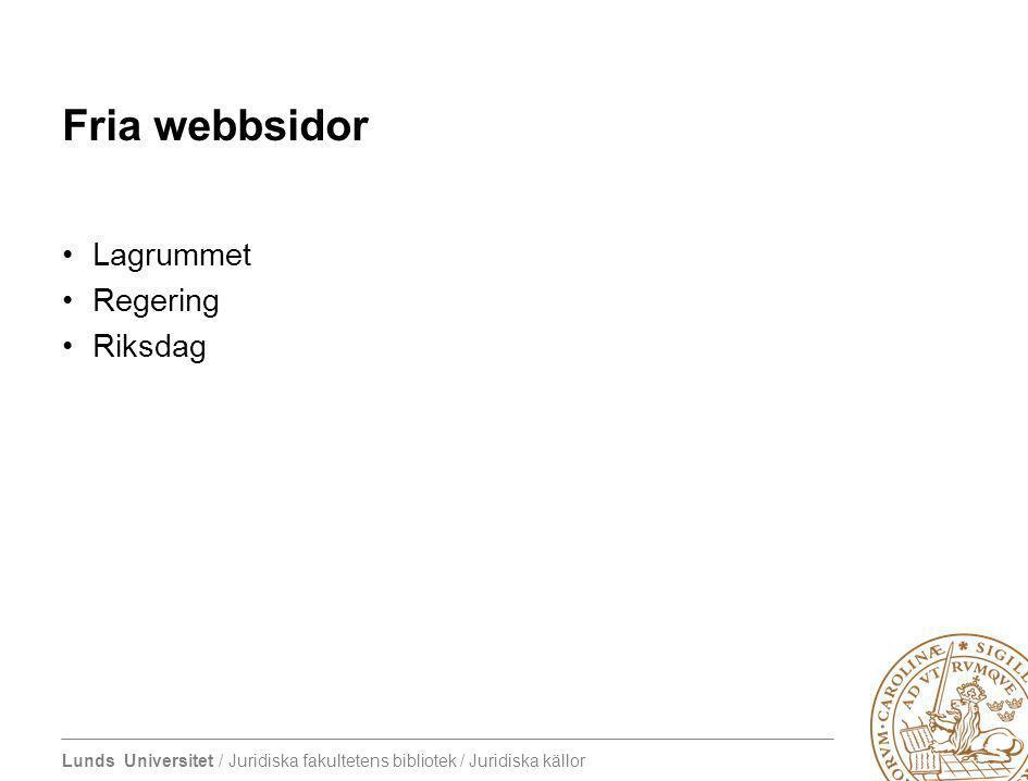 Fria webbsidor Lagrummet Regering Riksdag
