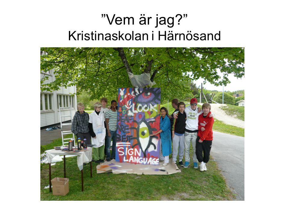 """""""Vem är jag?"""" Kristinaskolan i Härnösand"""