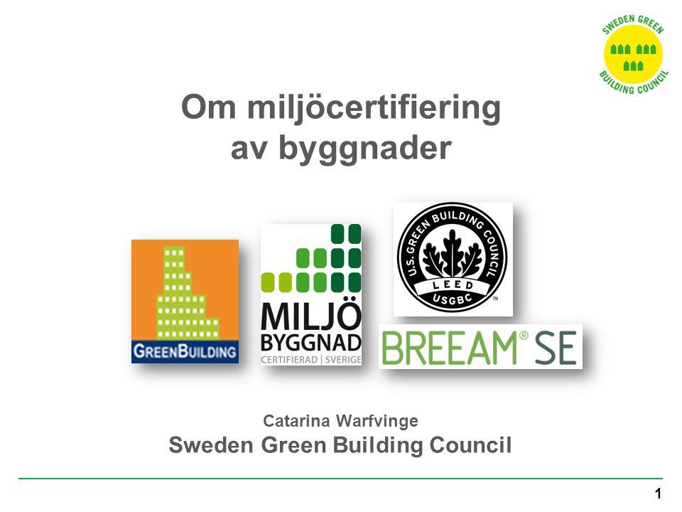 Entreprenör Förvaltare Miljöbyggnads kännetecken Systemet ska  byggnaden bedöms, inte verksamheten  enkelt att förstå och kommunicera  svensk bygglagstiftning  kostnadseffektivt  verifiering efter två år  alla indikatorer bedöms  sämsta delen i byggnaden påverkar byggnadsbetyget Används för i princip alla typer av byggnader, gamla som nya, stora som små…..