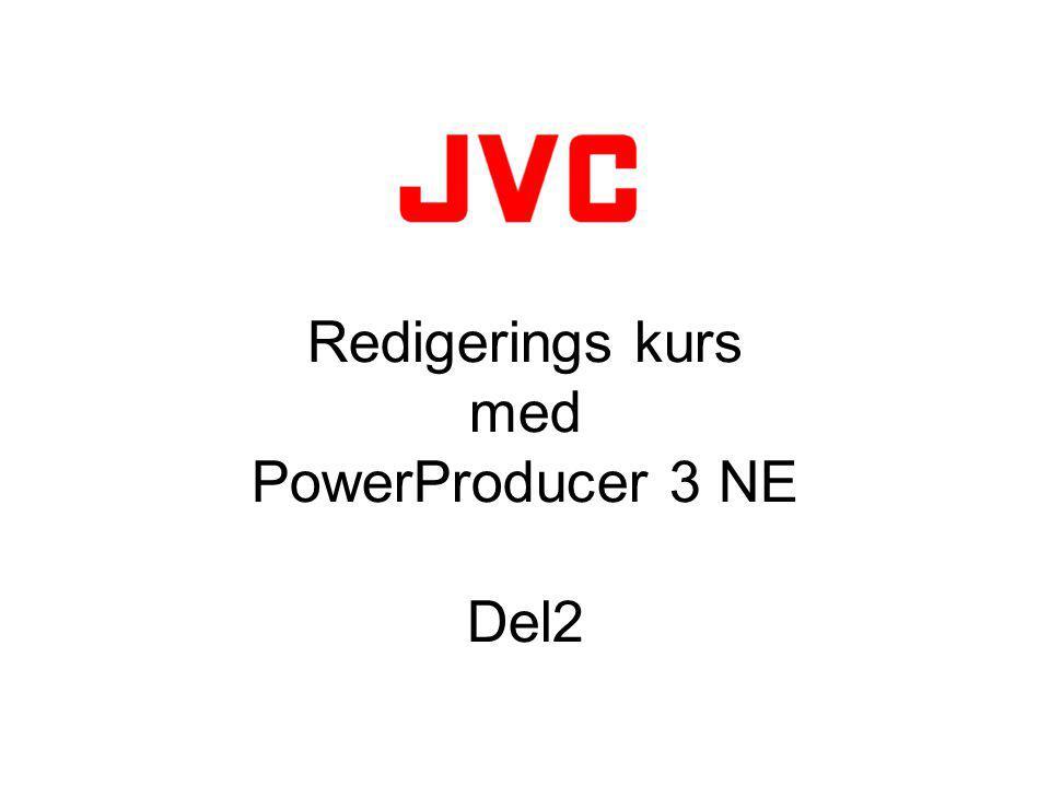 Redigerings kurs med PowerProducer 3 NE Del2