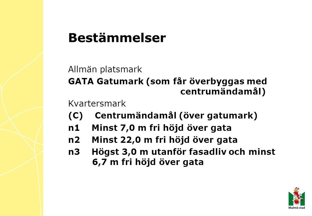 Bestämmelser Allmän platsmark GATA Gatumark (som får överbyggas med centrumändamål) Kvartersmark (C) Centrumändamål (över gatumark) n1 Minst 7,0 m fri höjd över gata n2 Minst 22,0 m fri höjd över gata n3 Högst 3,0 m utanför fasadliv och minst 6,7 m fri höjd över gata