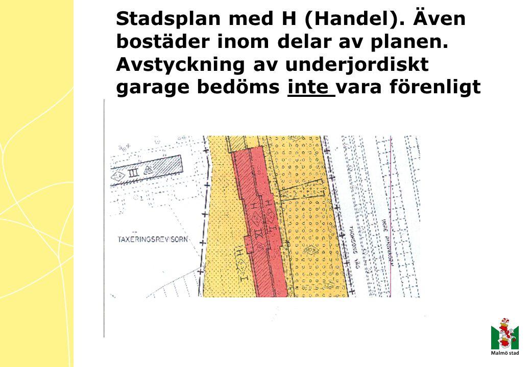 Stadsplan med H (Handel).Även bostäder inom delar av planen.