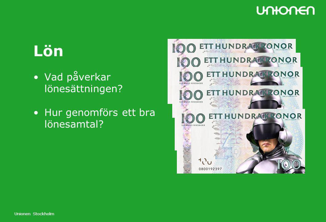 Unionen Stockholm Lön Vad påverkar lönesättningen? Hur genomförs ett bra lönesamtal?