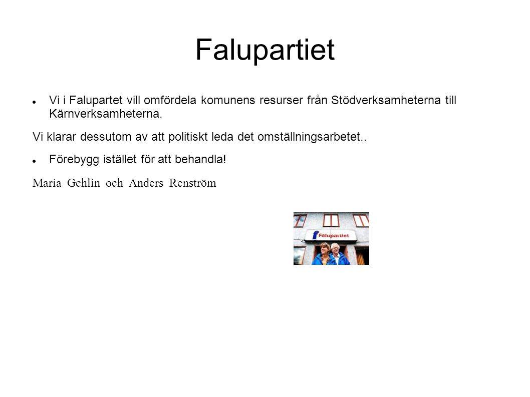Falupartiet Vi i Falupartet vill omfördela komunens resurser från Stödverksamheterna till Kärnverksamheterna.