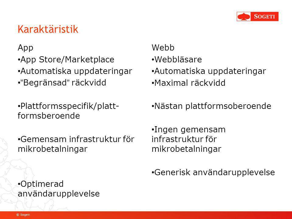 """© Sogeti App App Store/Marketplace Automatiska uppdateringar """"Begränsad"""" räckvidd Plattformsspecifik/platt- formsberoende Gemensam infrastruktur för m"""