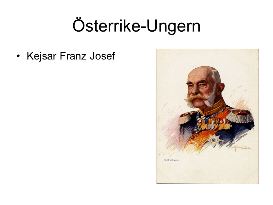 Österrike-Ungern Kejsar Franz Josef