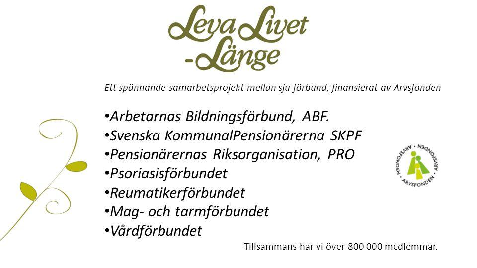Ett spännande samarbetsprojekt mellan sju förbund, finansierat av Arvsfonden Arbetarnas Bildningsförbund, ABF. Svenska KommunalPensionärerna SKPF Pens
