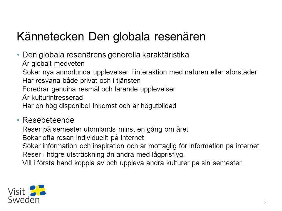 Sv Sverigebilden – tyskarnas kännedom om Sverige Källor: 1) Målgruppsrapporten 2011 Den Globala Resenären, VisitSweden/Kairos Future.