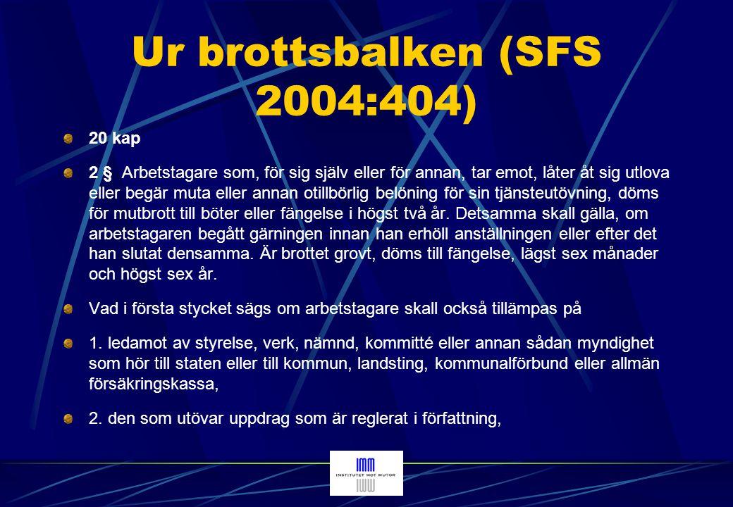 Ur brottsbalken (SFS 2004:404) 3.