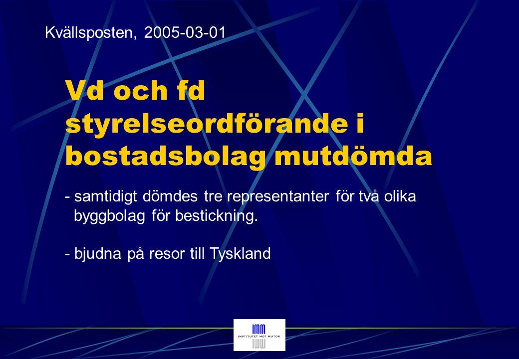 Norrbottens-Kuriren, 2004-11-19 Fjärrvärmechef och privat direktör dömdes för resor inklusive fotbolls- och teaterbesök - - även fruarna var med på resorna - värde 45.000 kr