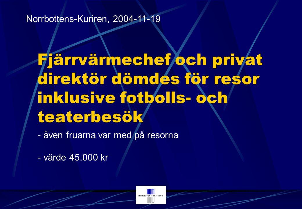 Tidningen Härjedalen, 2003-09-04 Bjudlunch blir fall för riksåklagaren