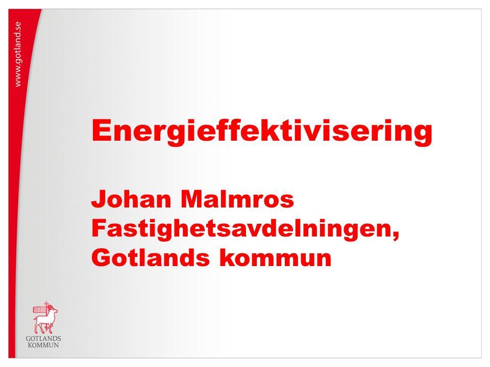Energieffektivisering Johan Malmros Fastighetsavdelningen, Gotlands kommun