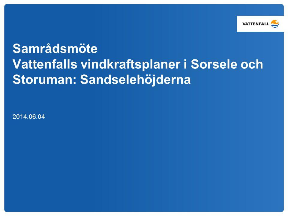 Samrådsmöte Vattenfalls vindkraftsplaner i Sorsele och Storuman: Sandselehöjderna 2014.06.04