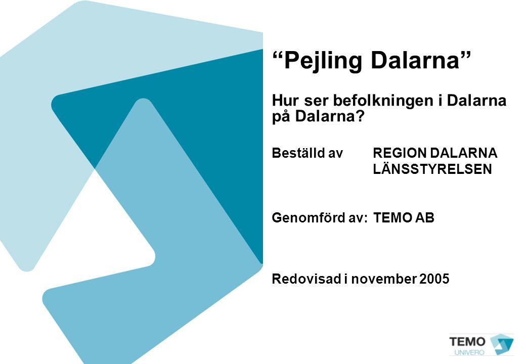 Pejling Dalarna Hur ser befolkningen i Dalarna på Dalarna.