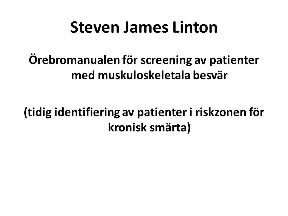 Steven James Linton Örebromanualen för screening av patienter med muskuloskeletala besvär (tidig identifiering av patienter i riskzonen för kronisk smärta)