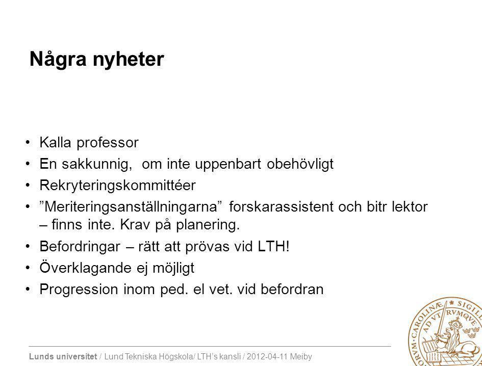 Några nyheter Kalla professor En sakkunnig, om inte uppenbart obehövligt Rekryteringskommittéer Meriteringsanställningarna forskarassistent och bitr lektor – finns inte.