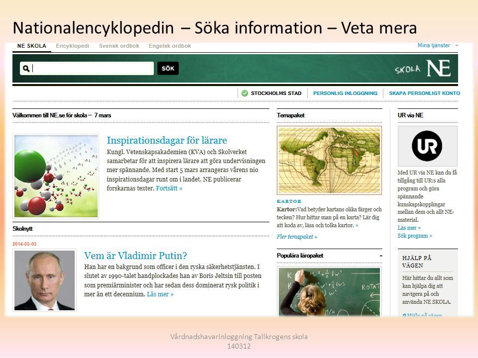 Vårdnadshavarinloggning Tallkrogens skola 140312 Nationalencyklopedin – Söka information – Veta mera