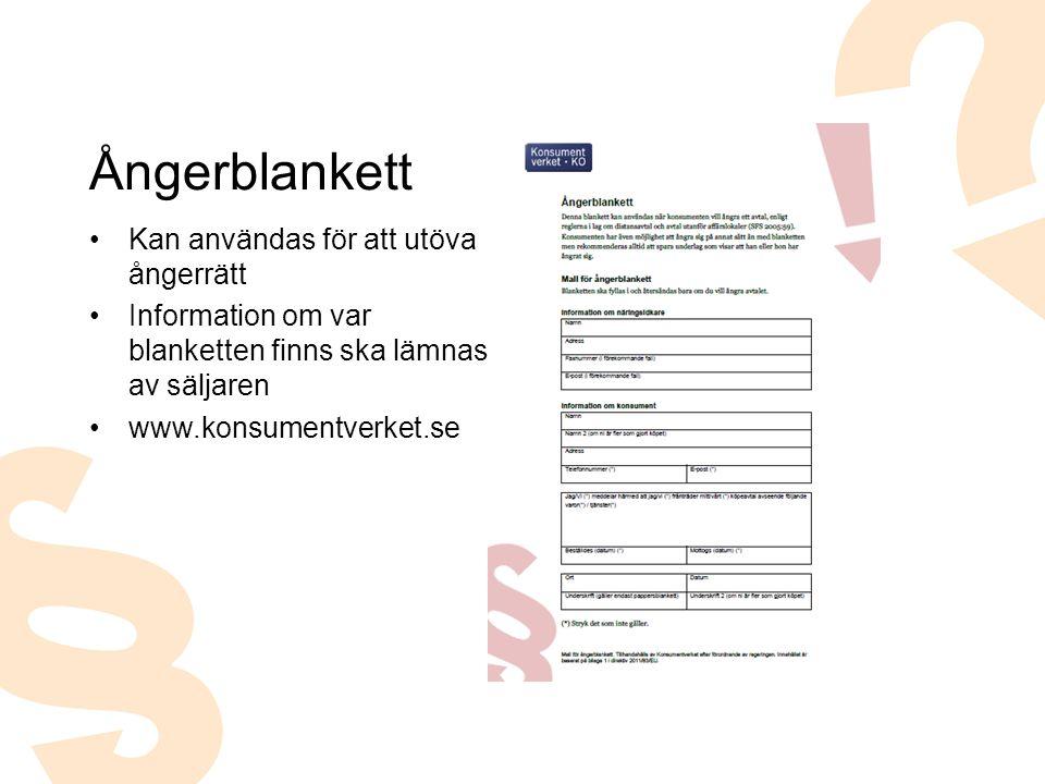 Kan användas för att utöva ångerrätt Information om var blanketten finns ska lämnas av säljaren www.konsumentverket.se Ångerblankett
