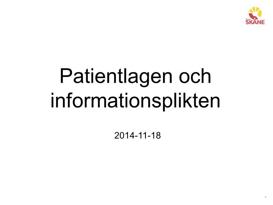1 Patientlagen och informationsplikten 2014-11-18