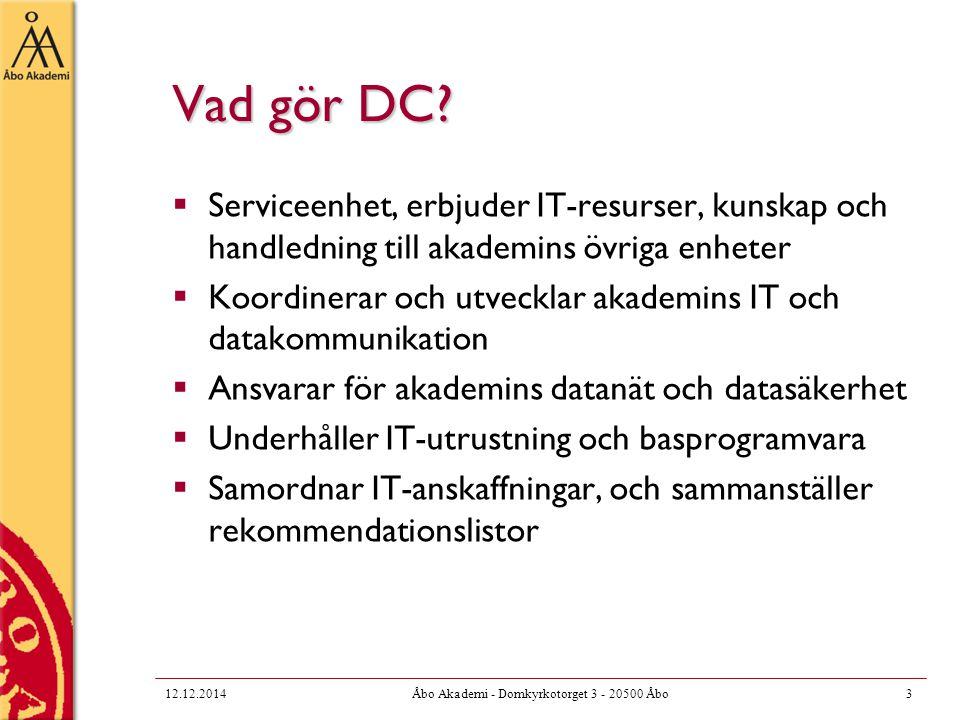 Institutionsområden  Många ämnen har även ämnesgemensamma skivområden för lagring av gemensamt data  Ämnesområdet finns på DC:s (windows)server pcinst 12.12.201424Åbo Akademi - Domkyrkotorget 3 - 20500 Åbo