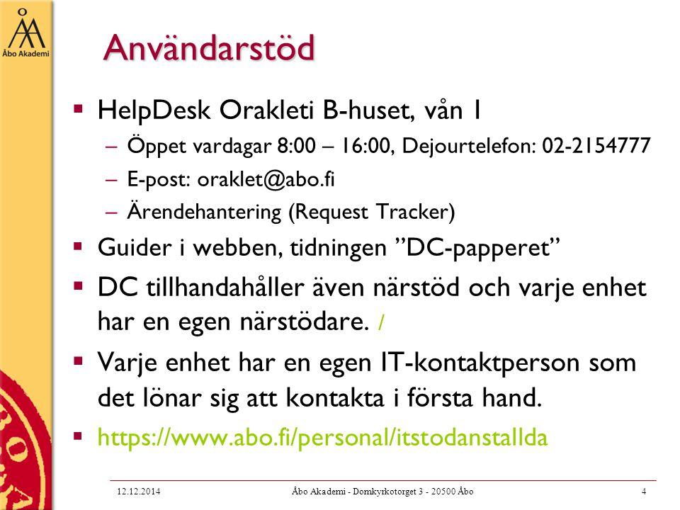 Datoranvändning vid ÅA  Du kan utnyttja ÅA:s datorresurser, inklusive e-post genom att gör ett användaravtal med DC  Du får personligt användarnamn, lösenord samt en e-postadress  De flesta akademianställda har en egen PC till sitt förfogande.