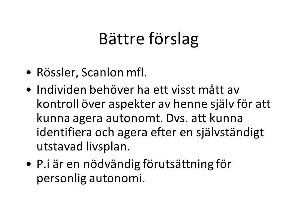 Bättre förslag Rössler, Scanlon mfl.