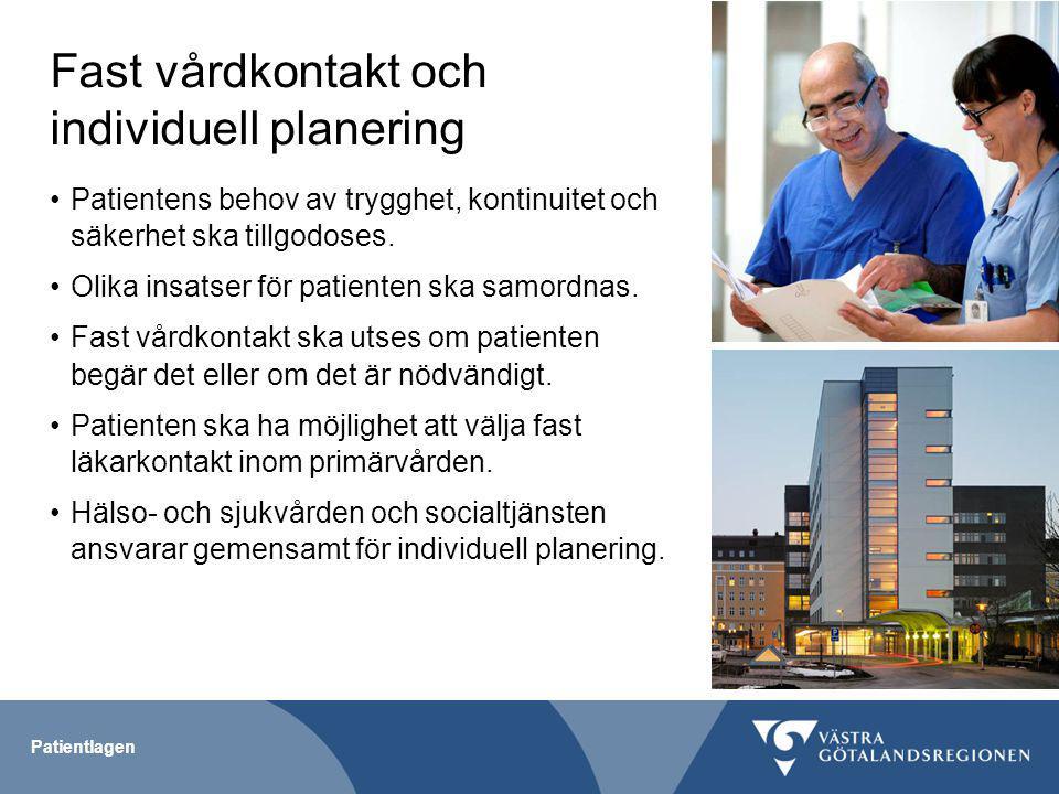 Val av behandlingsalternativ och hjälpmedel Patienten ska få möjlighet att välja behandlingsalternativ - i hemlandstinget - öppen och sluten vård - i annat landsting - öppen vård - utifrån vetenskap och beprövad erfarenhet - om kostnaderna är befogade Större möjligheter att välja hjälpmedel