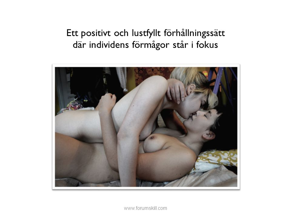 Ett positivt och lustfyllt förhållningssätt där individens förmågor står i fokus www.forumskill.com