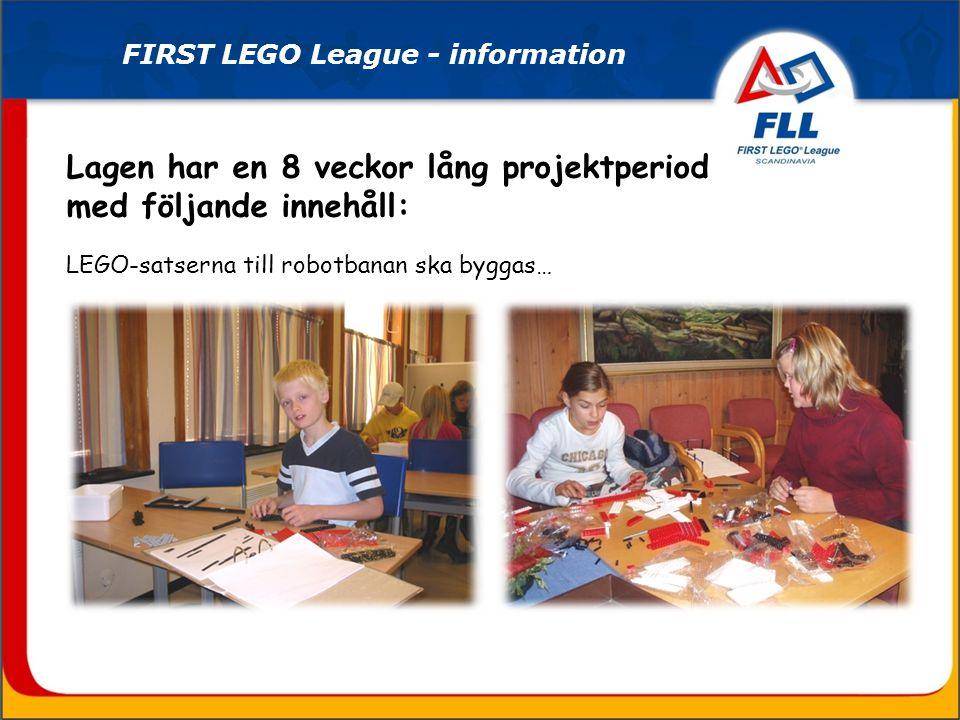 Lagen har en 8 veckor lång projektperiod med följande innehåll: LEGO-satserna till robotbanan ska byggas… FIRST LEGO League - information