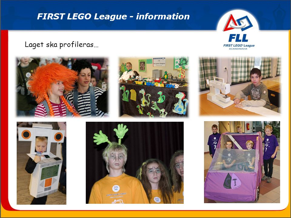 Laget ska profileras… FIRST LEGO League - information