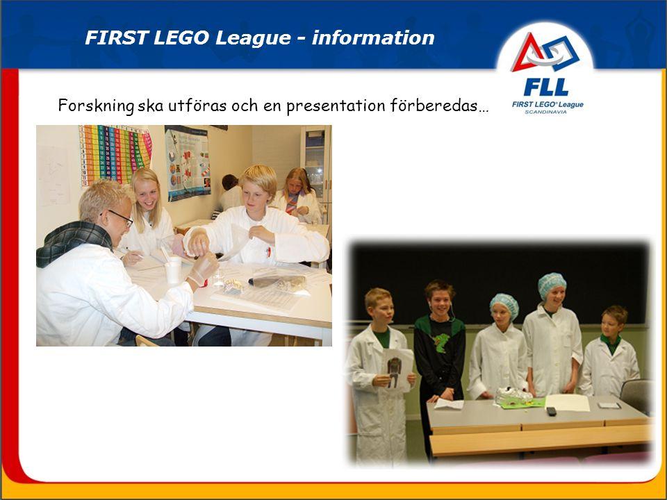 Forskning ska utföras och en presentation förberedas… FIRST LEGO League - information