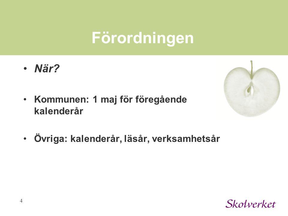 4 Förordningen När.