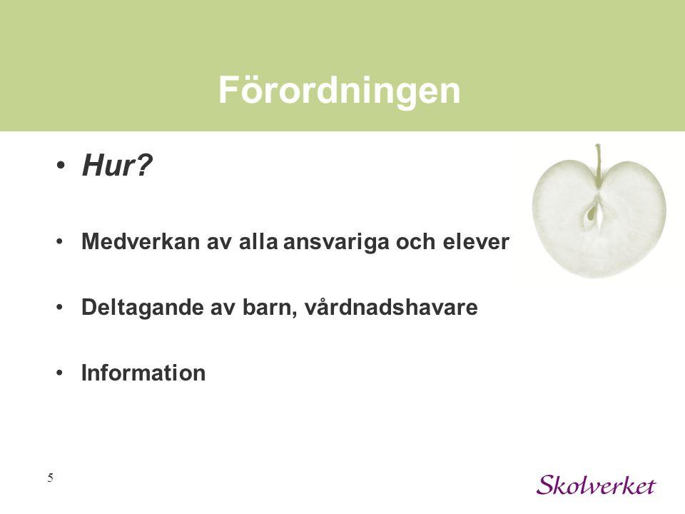 5 Förordningen Hur.