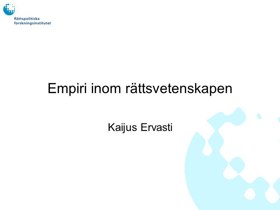 Empiri inom rättsvetenskapen Kaijus Ervasti
