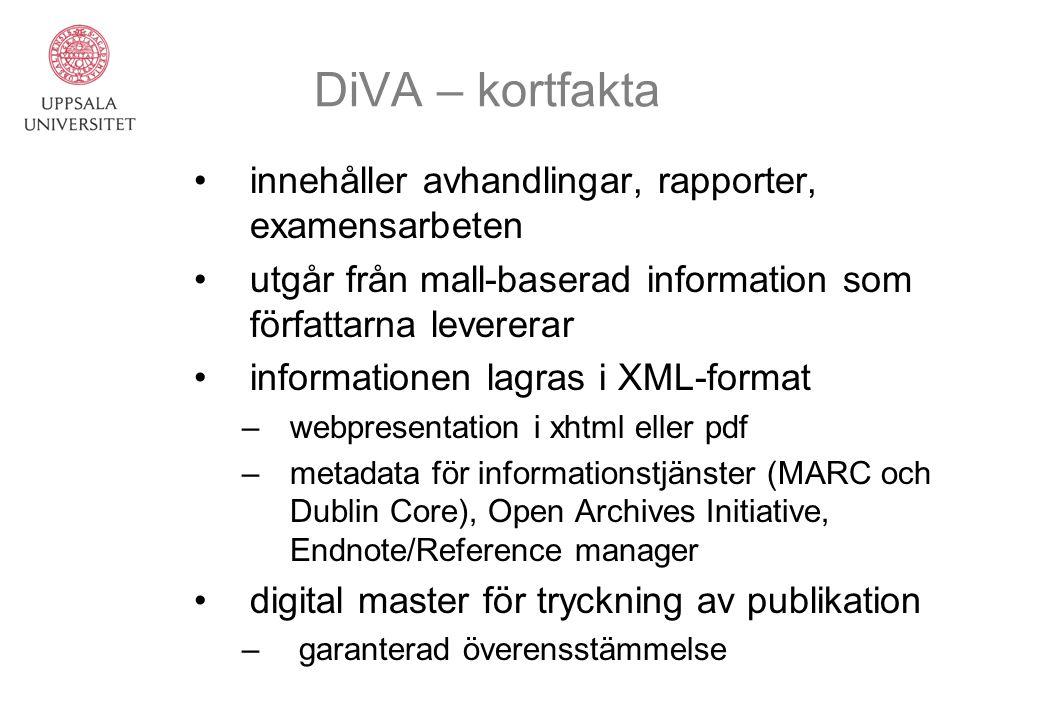 DiVA – kortfakta innehåller avhandlingar, rapporter, examensarbeten utgår från mall-baserad information som författarna levererar informationen lagras