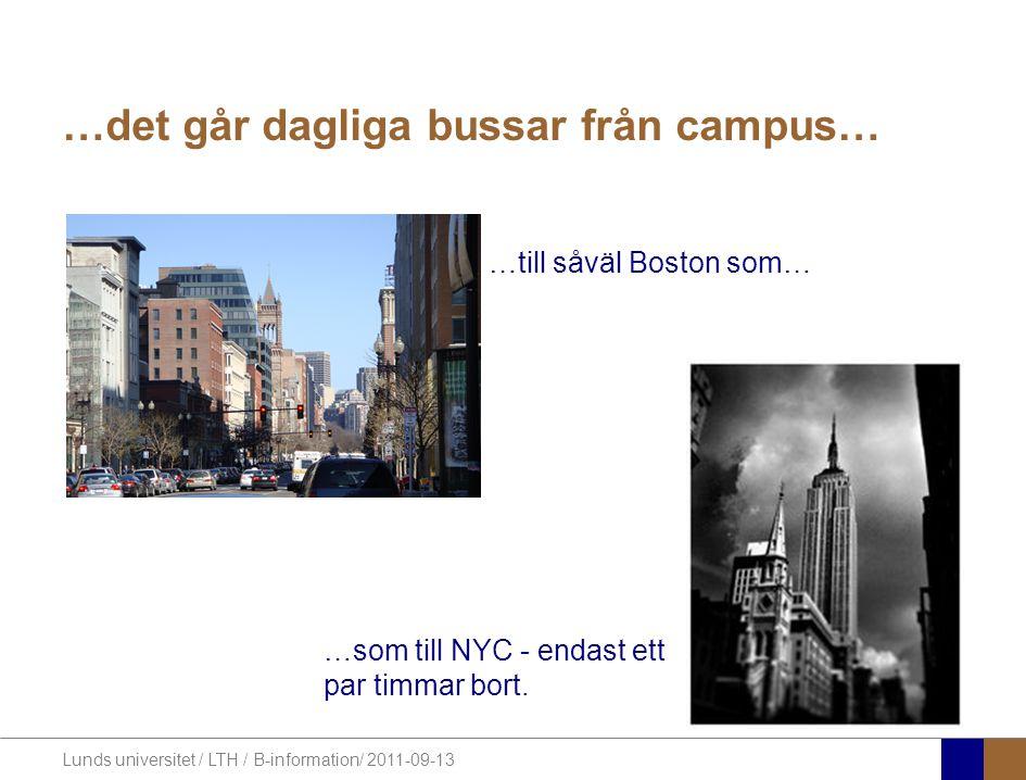 Lunds universitet / LTH / B-information/ 2011-09-13 Välkomna med er ansökan.